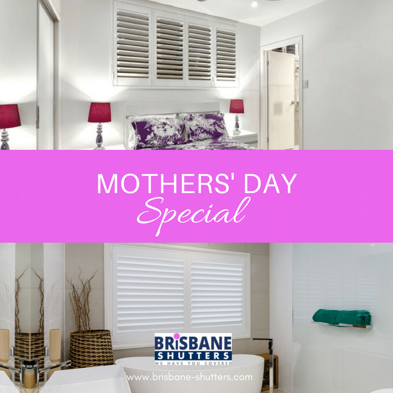 Exclusive Mothers' Day Discount Voucher from Brisbane Shutters